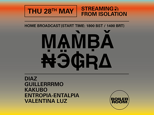 Ballantines | Boiler Room Streaming From Isolation | Mamba Negra