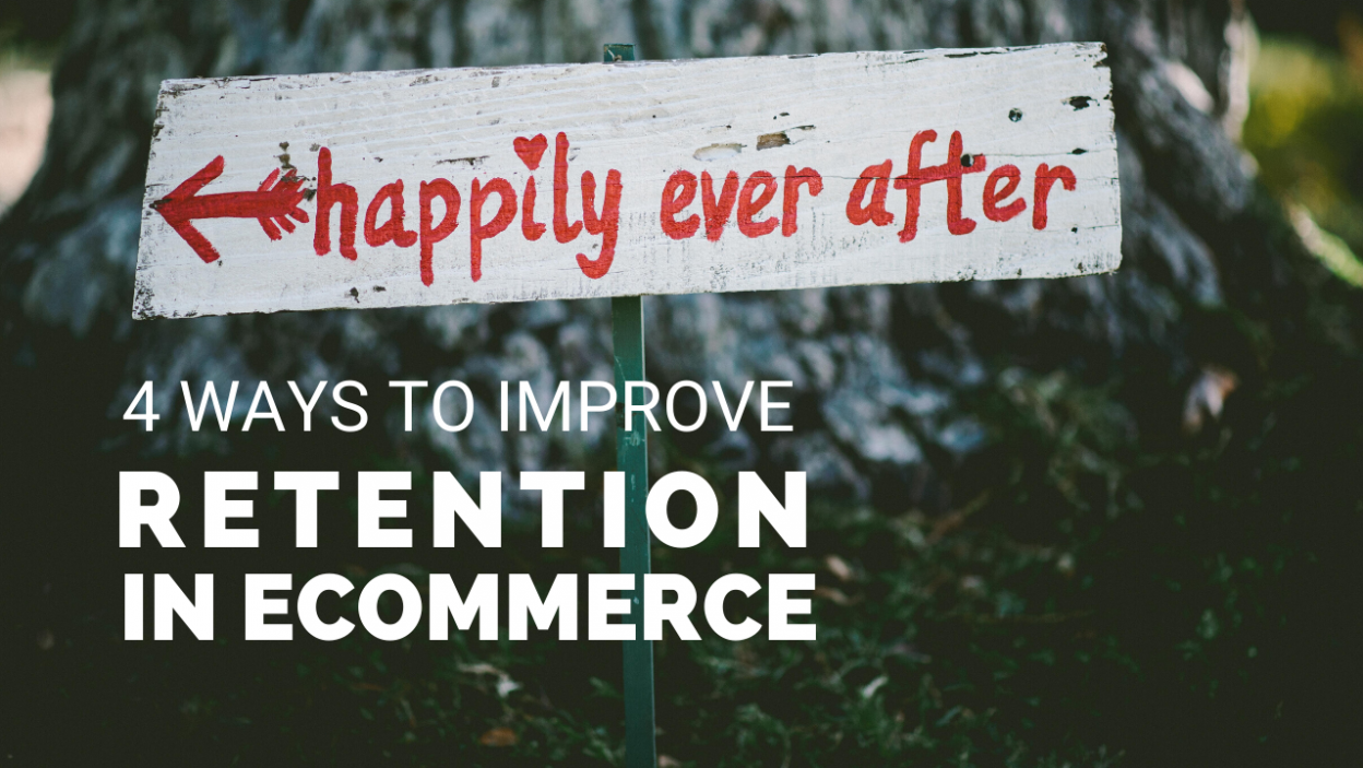4-Ways-to-Improve-Customer-Retention-in-eCommerce