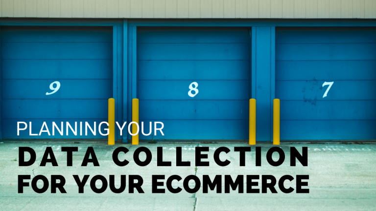 Planning-your-Data-Collection-for-your-eCommerce-projects