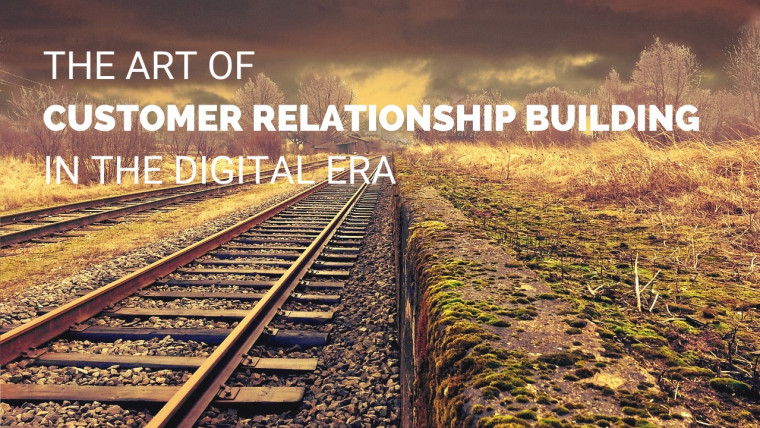 Digital Customer Relationship Building