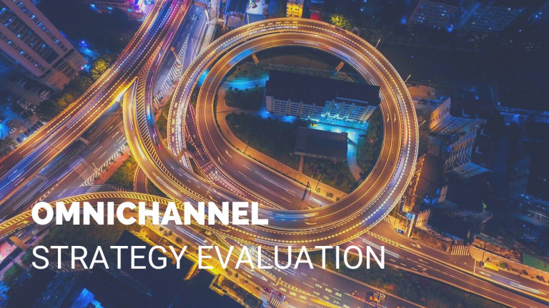Omnichannel Strategy Evaluation