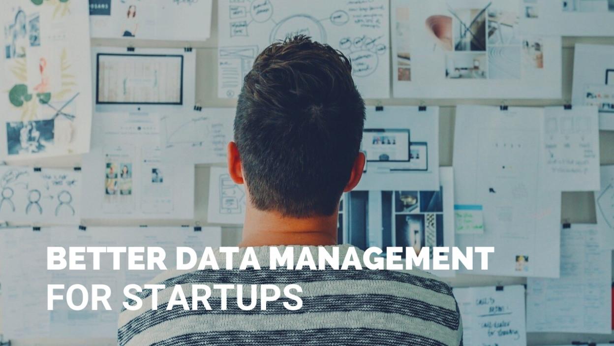 Better Data Management for Startups