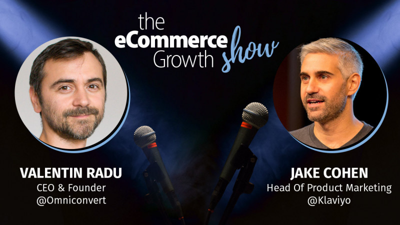 Jake Cohen Klaviyo eCommerce Growth Show