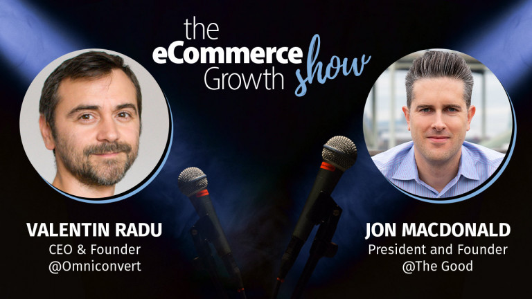 eCommerce Growth Show Ep.2: Jon MacDonald founder of The Good – How to convert more of your visitors into buyers