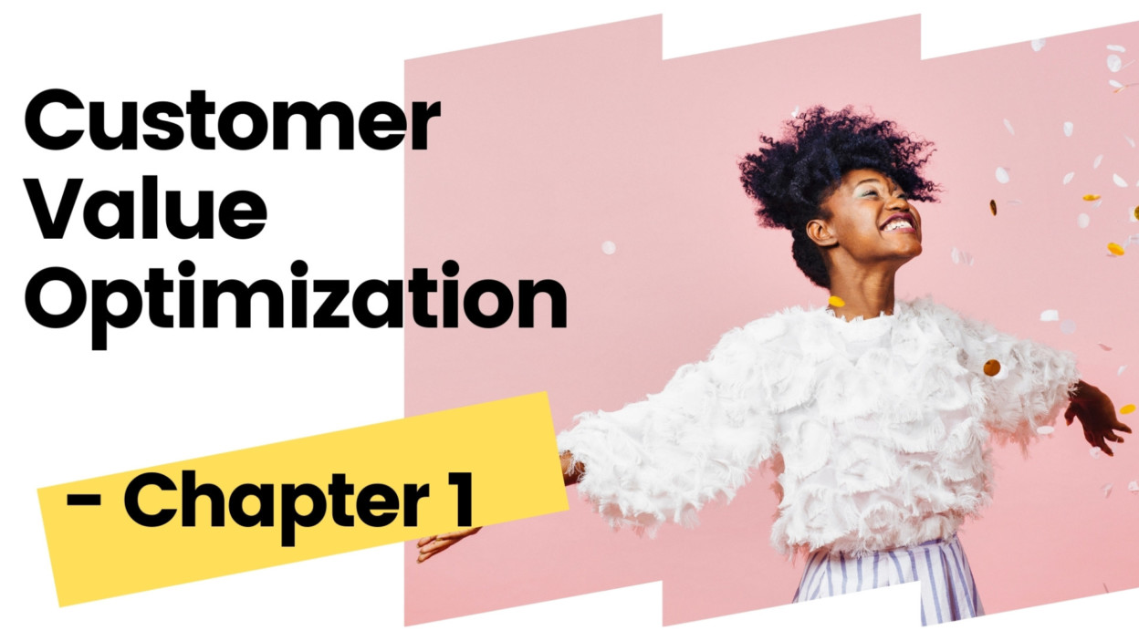 The Ultimate CVO Guide - What is Customer Value?