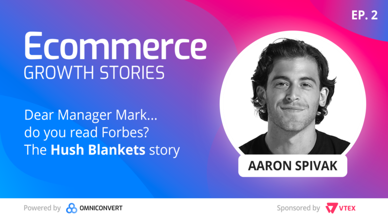 eCommerce Growth Story Aaron Spivak