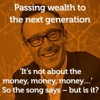 Passing wealth to the next generation