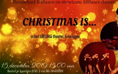 Kerstshow 'Christmas is…'