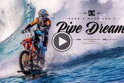 Robbie Maddison, Pipe DreamPlay
