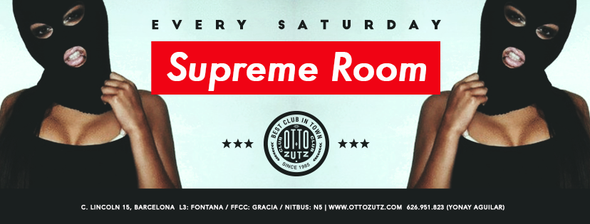 SUPREME ROOM SATURDAYS OTTO ZUTZ CLUB