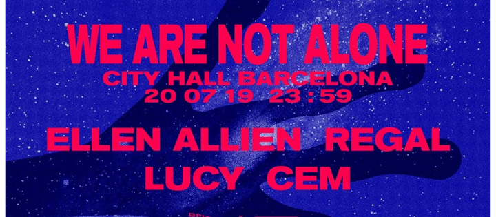 City Hall pres. We Are Not Alone by Ellen Allien - Club Cityhall
