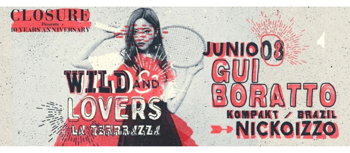 Wild And Lovers by Nickoizzo w/ Gui Boratto - Club La Terrrazza