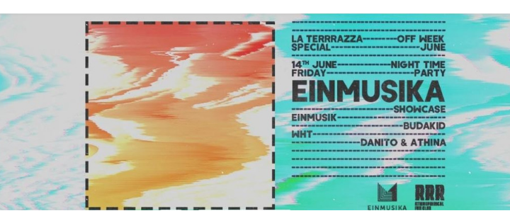 Einmusika Showcase | Off Week June 2019 - Club La Terrrazza