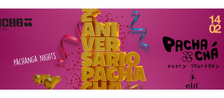 PACHA-CHÁ  - TODOS LOS JUEVES PACHA BARCELONA