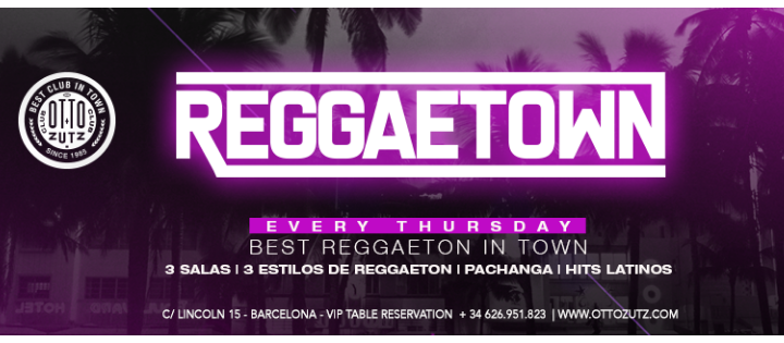 REGGAETOWN | THURSDAY OTTO ZUTZ