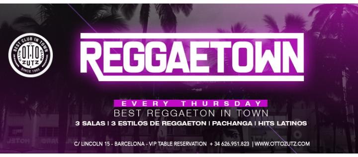REGGAETOWN | Thursday  - Club Otto Zutz