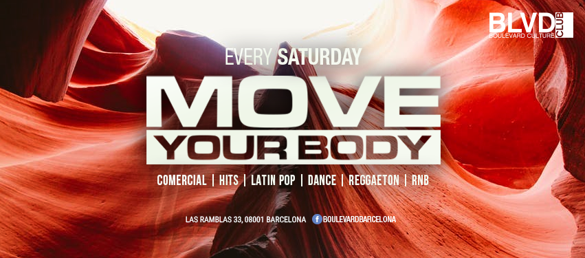 MOVE YOUR BODY - EVERY SATURDAY - Club Boulevard