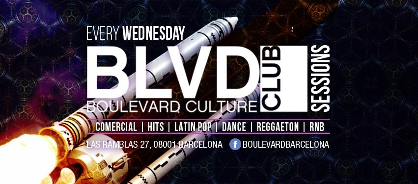 BLVD BCN  WEDNESDAY EDITION - Club Boulevard