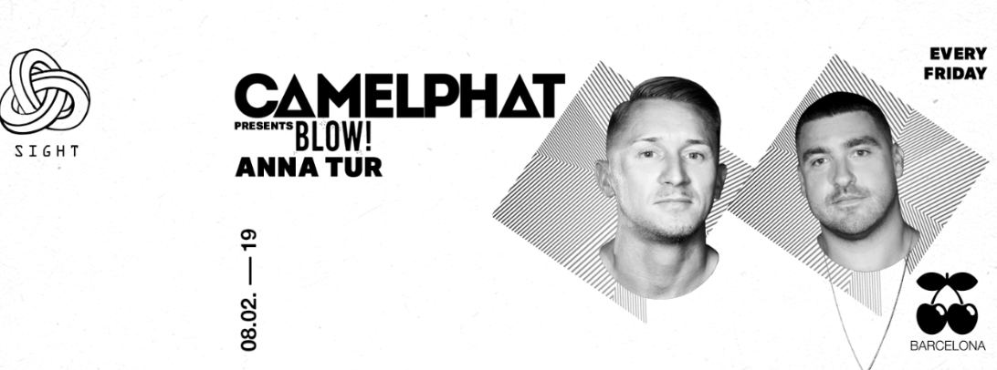 SIGHT & BLOW PRES. CAMELPHAT, ANNA TUR AND CAAL PACHA BARCELONA