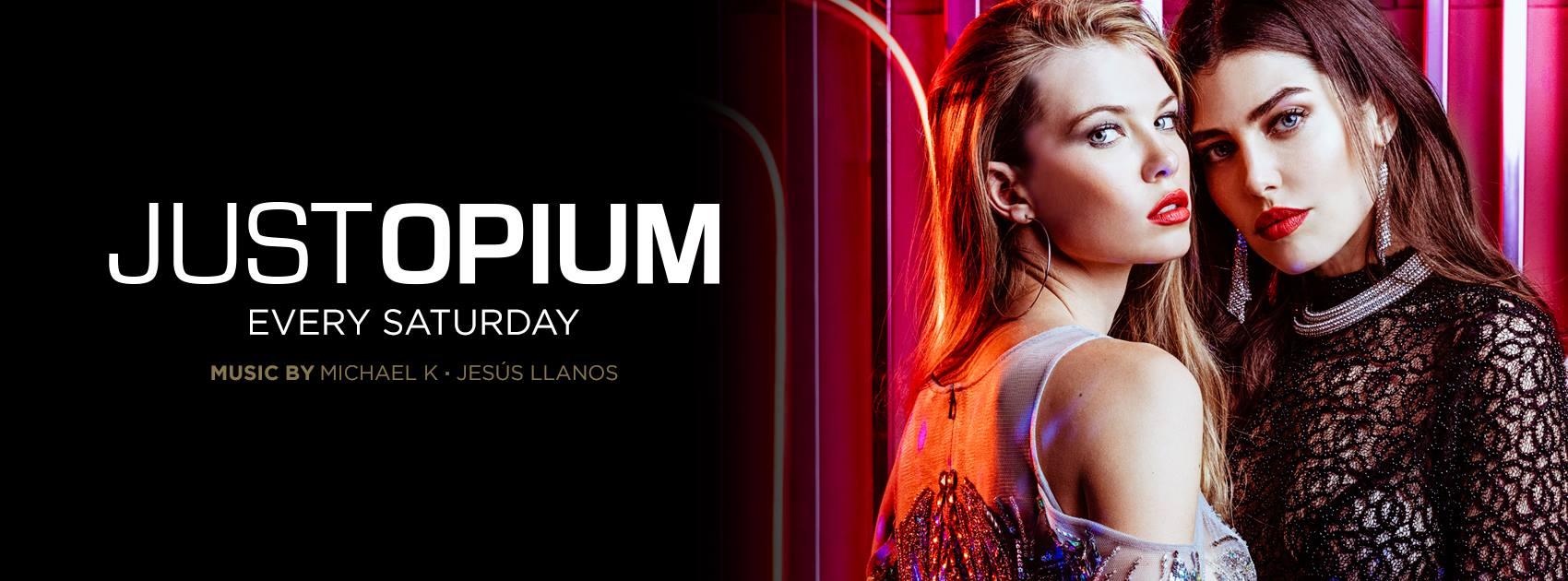 Just Opium - Club Opium Madrid