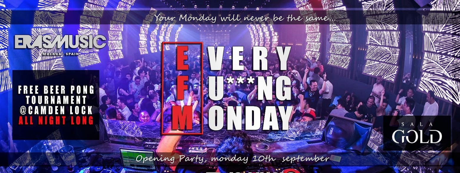 Every Fu***ng  Monday - Club SALA GOLD
