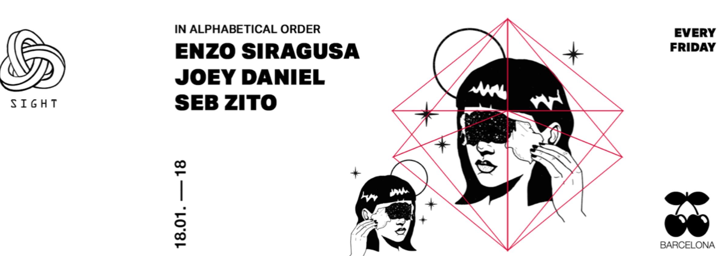 SIGHT PRES. ENZO SIRAGUSA, JOEY DANIEL AND SEB ZITO PACHA BARCELONA