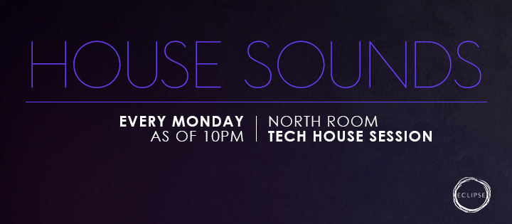 HOUSE SOUNDS - Club Eclipse