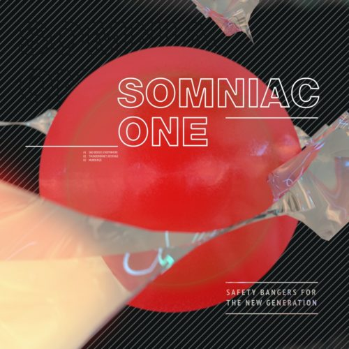 PRSPCTXTRM049 - Somniac One - Safety Bangers For The New Generation