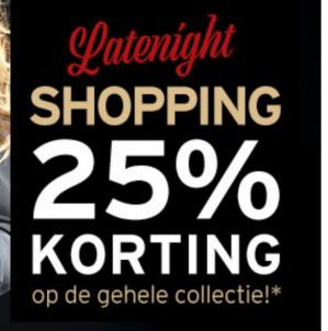 Shopping night alleen vandaag 25% extra korting