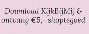 10% korting + €5 korting via de App bij KijkbijMij
