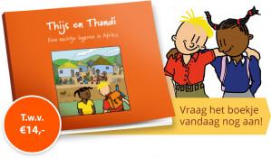 Vraag gratis het voorleesboekje Thijs & Thandi t.w.v. €14 aan