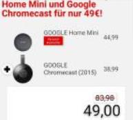Google home mini + Chromecast 2 voor €49