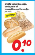 Kaiserbroodje, petit pain en zonnebloempitbroodje voor €0,10