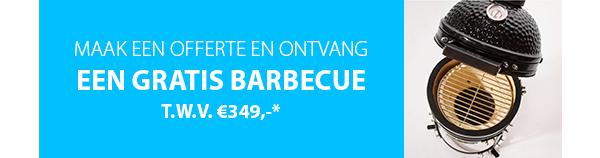 Gratis BBQ twv €349 bij het laten maken van een offerte