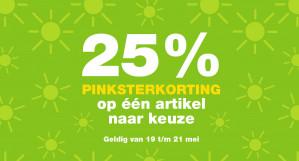 -25% Pinksterkorting