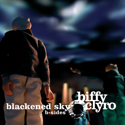 Biffy Clyro - Blackened Sky - B-sides