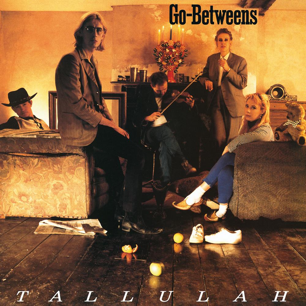 The Go-Betweens - Tallulah