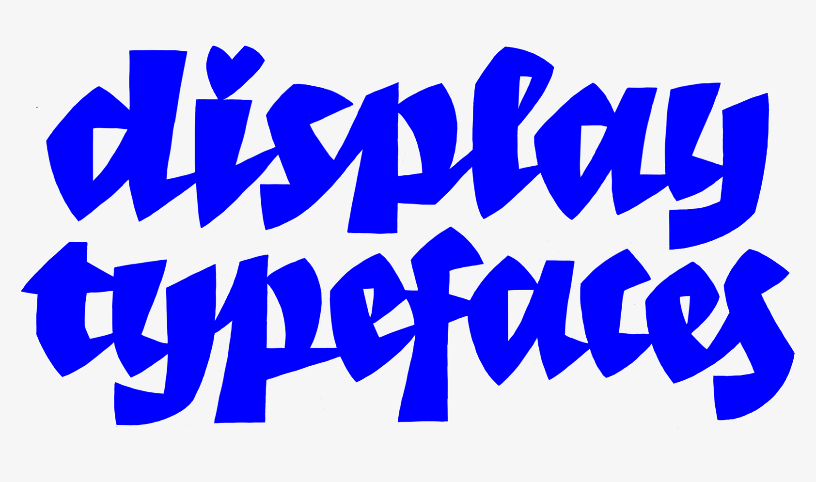 Display Typefaces 101