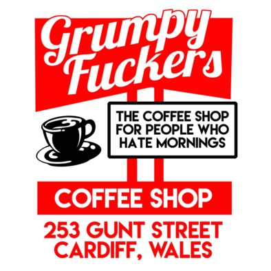 Grumpy Fuckers Coffee Shop