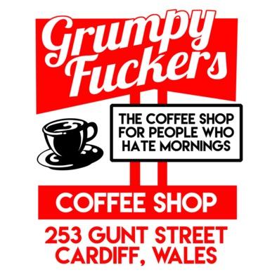 Grumpy Fuckers Coffee Shop