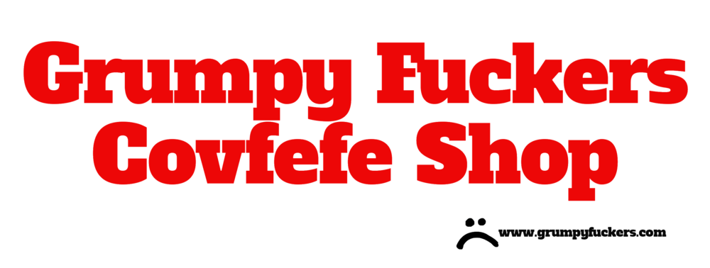 Grumpy Covfefe Shop>