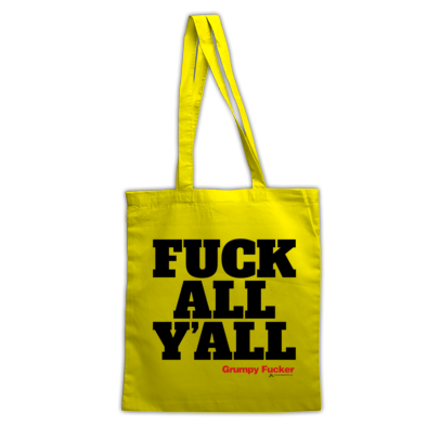 Fuck All Y'all Tote Bags