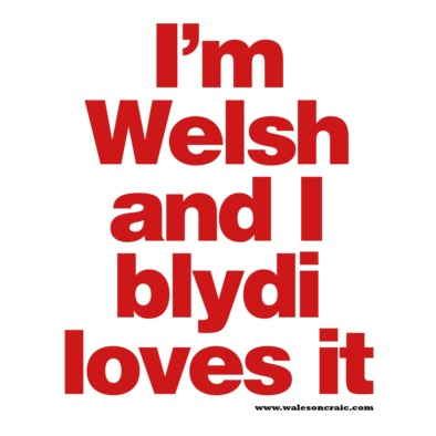 Welsh and Blydi Loves It