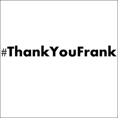 #ThankYouFrank Bag