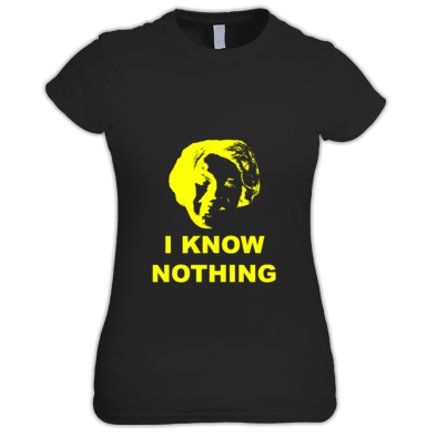 I Know Nothing Alternative - Women's T-Shirt