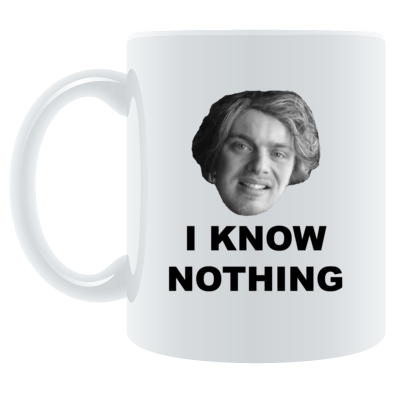 I Know Nothing - Mug
