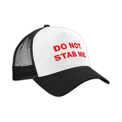Do Not Stab Me - Hat