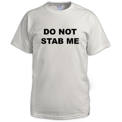 Do Not Stab Me - Men's T-Shirt