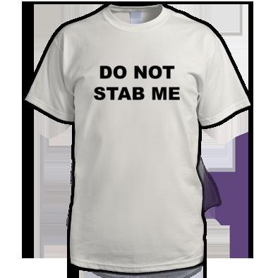 Do Not Stab Me - Men's T-Shirt