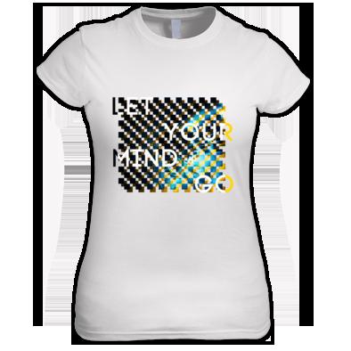 Let Your Mind Go (women's t-shirts)